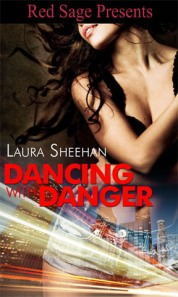 Dancing with Danger (cover art) - by Laura Sheehan