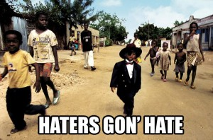 Haters Gonna Hate Africa